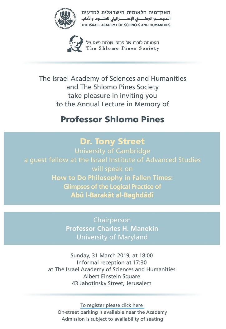 The Annual Lecture in Memory of Professor Shlomo Pines: Dr. Tony Street