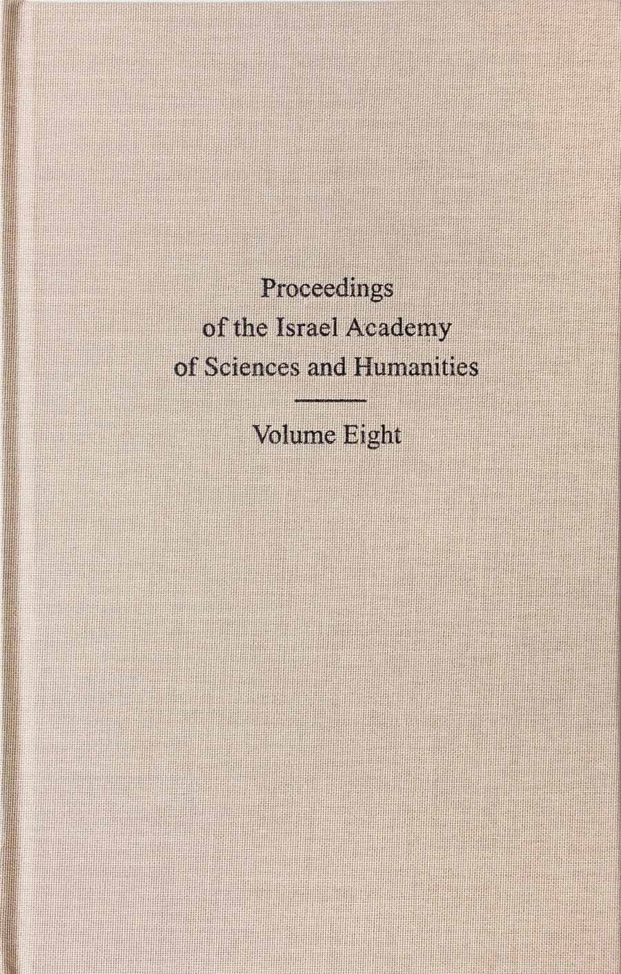 Proceedings of the Israel Academy of Sciences and Humanities (English series), Volume VIII