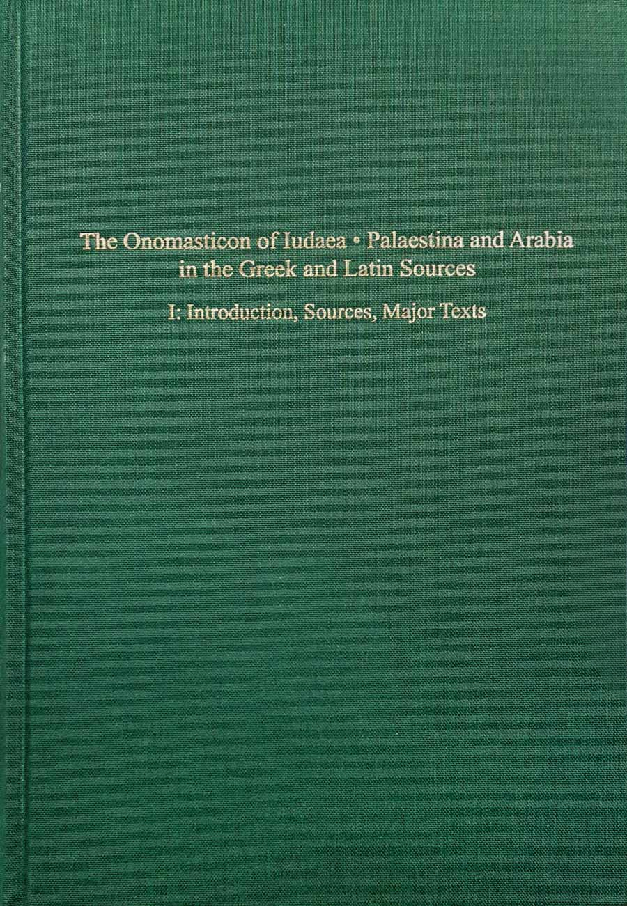 The Onomasticon of Iudaea • Palaestina and Arabia in the Greek and Latin Sources