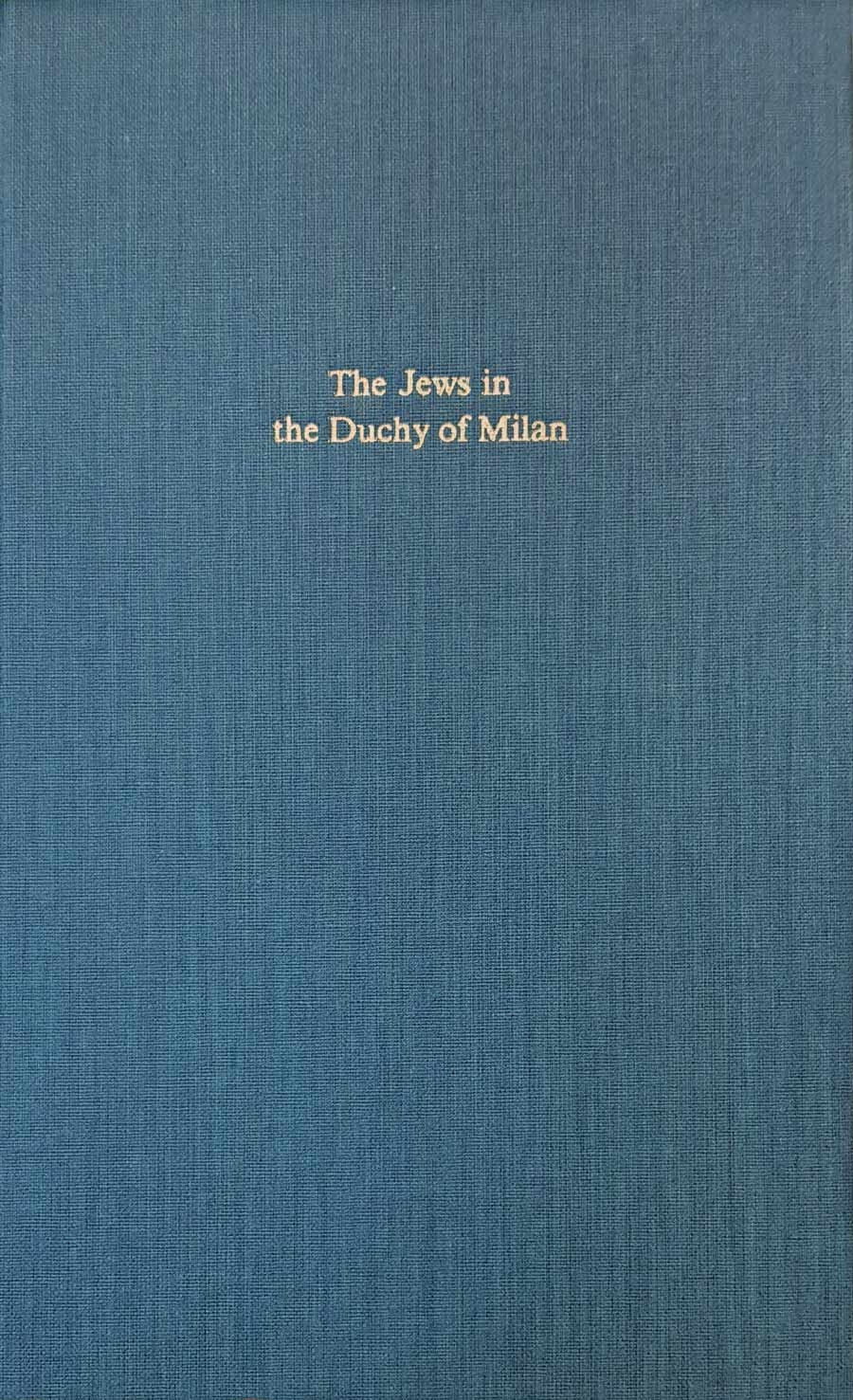 The Jews in the Duchy of Milan
