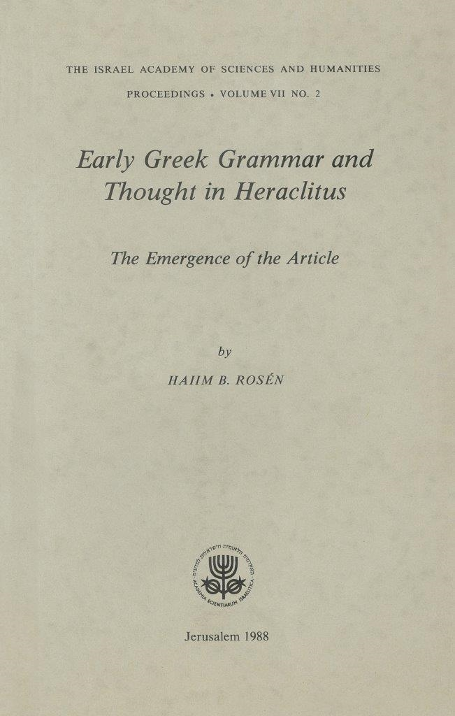Early Greek Grammar and Thought in Heraclitus – The Emergence of the Article